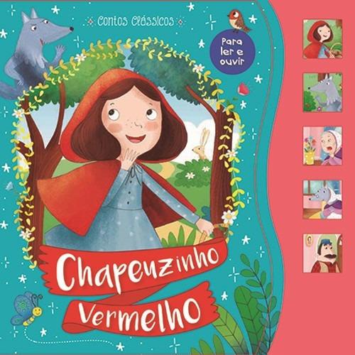 Livro Contos Clássicos Sonoro Chapeuzinho Vermelho