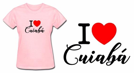 Camiseta Baby Look Feminina Rosa Eu Amo O Cuiabá Mato Grosso