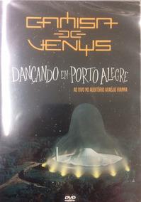 Dvd Camisa De Venus - Dançando Em Porto Alegre