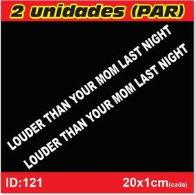 Adesivo Para Escape Louder Than Your Mom Last Night - Id121