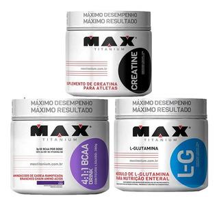 Bcaa Drink + Glutamina 300gr+ Creatina 300gr Max Titanium