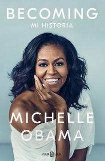 Becoming Mi Historia Obama Michelle Plaza Janés