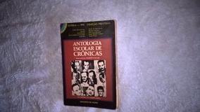 Livro Antologia Escolar De Crônicas - Herberto Sales Org.