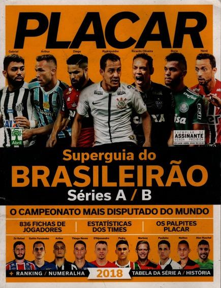 Placar Nº 1438 - Guia Do Brasileirão Serie A, B 2018