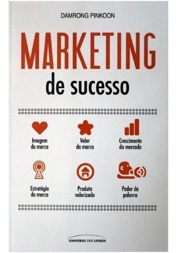 Marketing De Sucesso - De Damrong Pinkoon