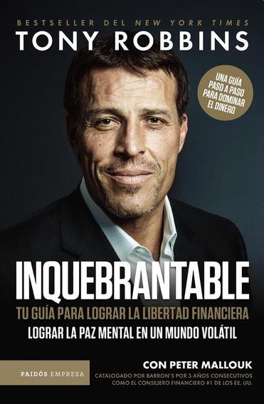 Inquebrantable - Tony J. Robbins