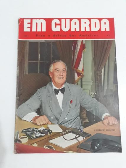 Revista Em Guarda Ano 4 Nº 3 2 Guerra Presidente Roosevelt