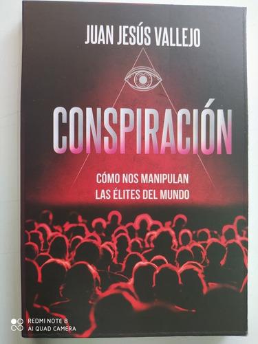 Conspiración. Juan Jesús Vallejo