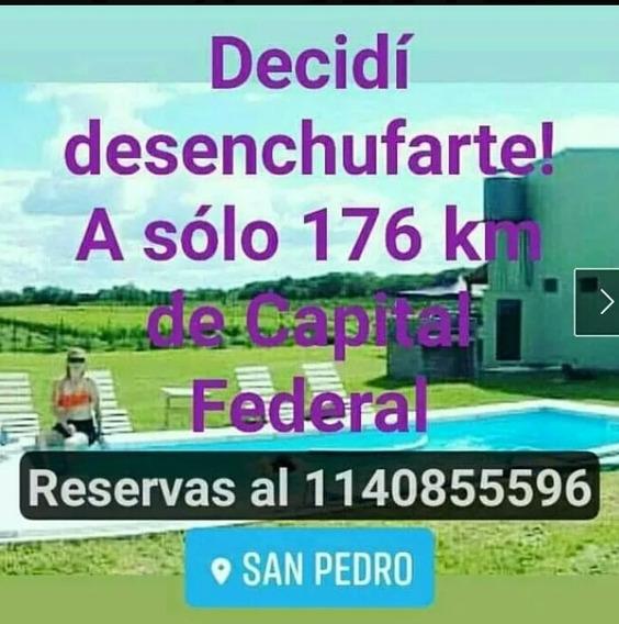 Alquiler Temporario. Cabañas Rio Pampa En San Pedro.