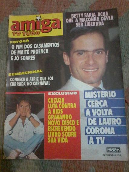 Amiga Lauro Corona Cazuza Chico Anysio Bety Faria A-ha Mara