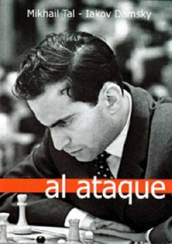 Al Ataque - Mijail Tal
