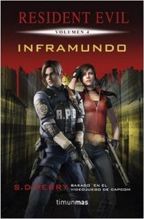 Inframundo Novela Resident Evil 4 - Timunmas - S.d Perry