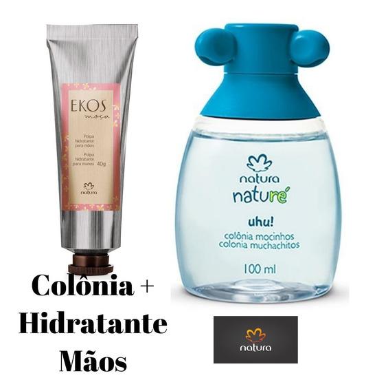 Promoção Colônia Uhu Mocinhos Com 100ml Natura + Polpa Hidratante Mãos Ekos Moça Natura