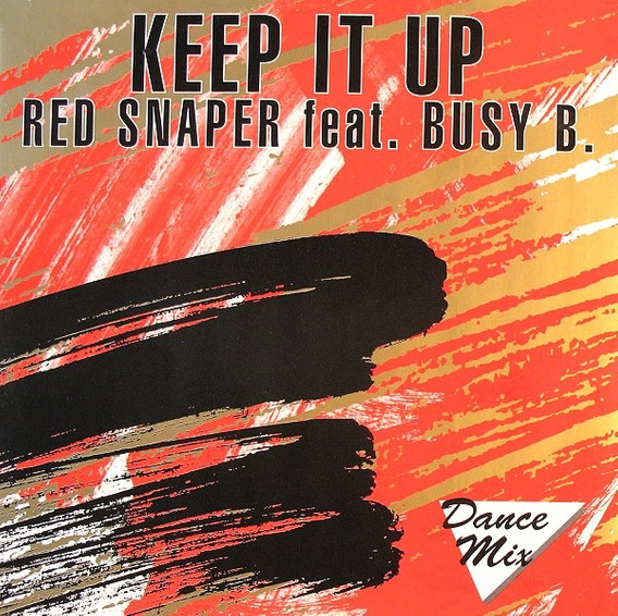 Red Snaper Feat. Busy B - Keep It Up