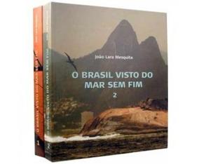 O Brasil Visto Do Mar Sem Fim - Vol.1 E 2 - João Lara Mesq.