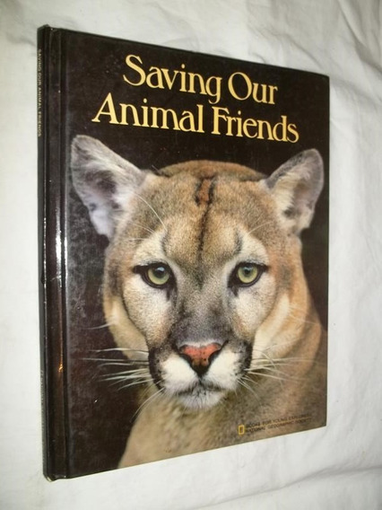 Livro - Saving Our Animal Friends