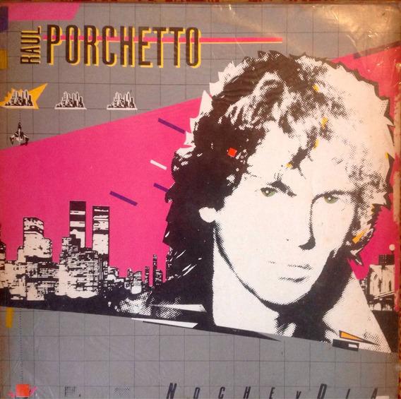 Lp Raul Porchetto - Noche Y Dia