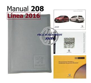 Manual Usuario Peugeot 208 Línea 2016 Con Carpeta Original