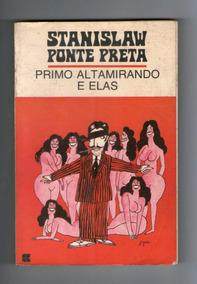 Livro: Primo Altamirando E Elas - Stanislaw Ponte Preta