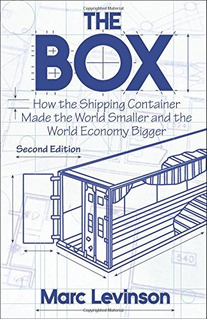 Book : The Box: How The Shipping Container Made The World...
