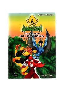 Livro Amazon Guerreiros Da Amazônia, Tempo Da Luz /2012