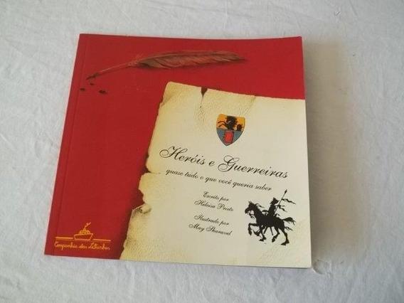Livro Heróis E Guerreiras - Heloisa Prado