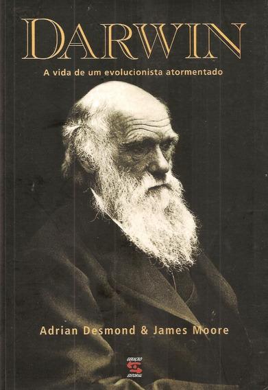 Darwin - A Vida De Um Evolucionista Atormentado - [ Livro ]