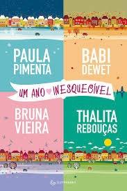 Um Ano Inesquecível Pimenta, Paula; De