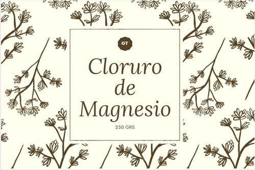 Cloruro De Magnesio X 250 Grs