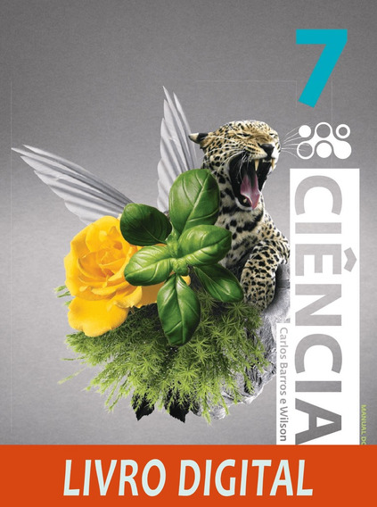 Ciências - Carlos Barros E Wilson Paulino - 6 Ed - Ano 7