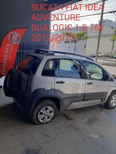 Sucata Fiat Idea Adventure Dualogic 1.8 16v 2012/2013