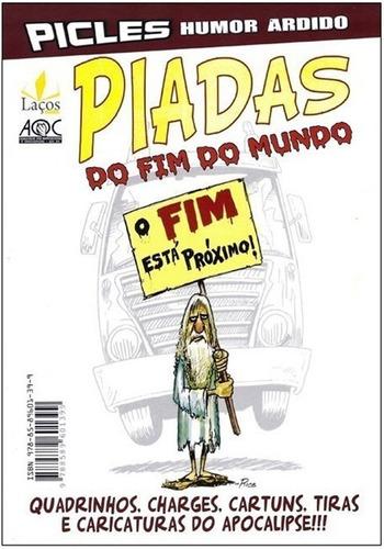 Imagem 1 de 3 de Picles Humor Ardido Piadas Do Fim Do Mundo Nacional Charges
