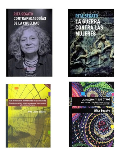 Pack Rita Segato (4 Libros) - Prometeo - Feminismo