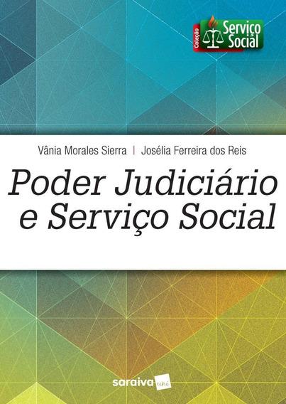 Poder Judiciário E Serviço Social - Coleção Serviço Soc