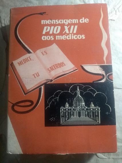 Mensagem De Pio Xii Aos Médicos