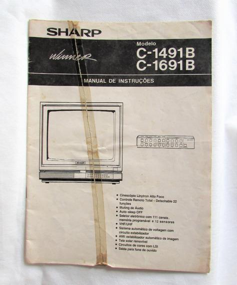 Manual De Instrução Tv Sharp Modelo C-1491b C-1691b
