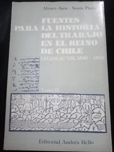 Fuentes Para La Historia Del Trabajo En El Reino De Chile.2