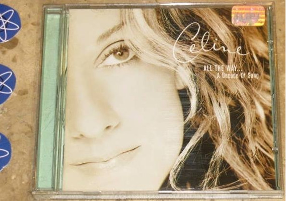 Cd Celine Dion - All The Way Decade Song (1999)