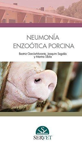 García-morante: Neumonía Enzoótica Porcina