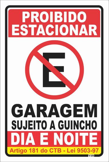 Placa Proibido Estacionar Garagem Portão
