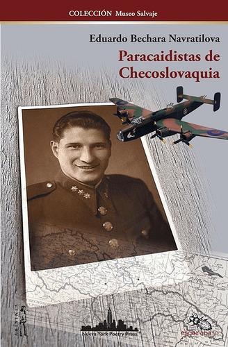 Imagen 1 de 2 de Paracaidistas De Checoslovaquia -eduardo Bechara Navratilova
