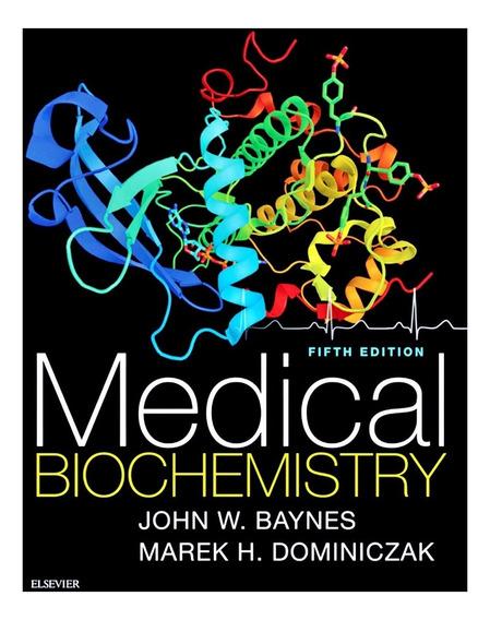 Medical Biochemistry Baynes 5th Edition 2018