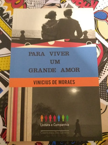 Para Viver Um Grande Amor Por Vinicius De Moraes