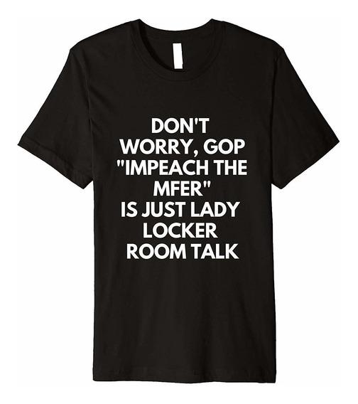 Fnlvngts Impeach The Mfer Lady Locker Room Talk Anti Trump