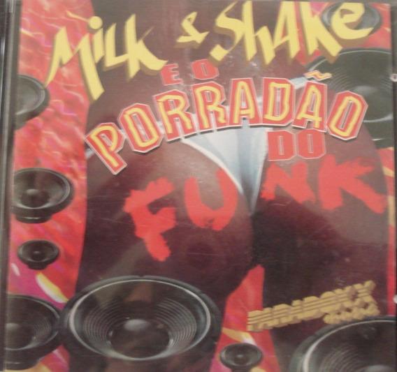 Cd-milk E Shake E O Porradao Do Funk-montagem Do Pirulito