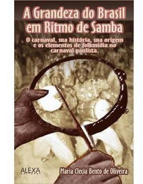 A Grandeza Do Br Em Ritmo De Samba