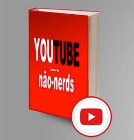 Youtube Para Não-nerds