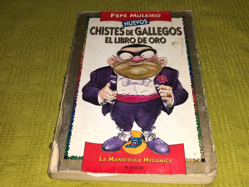 Chistes De Gallegos / El Libro De Oro - Pepe Muleiro
