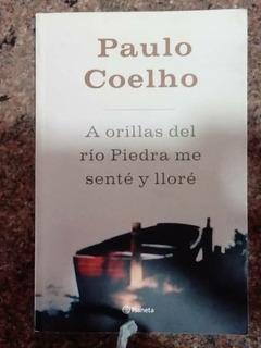 A Orillas Del Rio Piedra Me Sente Y Llore, Paulo Coelho