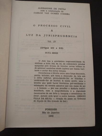 O Processo Civil À Luz Da Jurisprudência, Vol. Iv (cod.01)